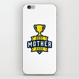 Best Mother Ever iPhone Skin