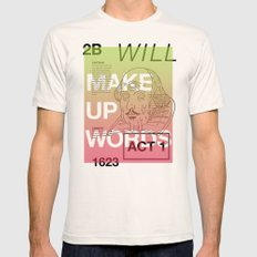 Make Up Words Natural Mens Fitted Tee SMALL