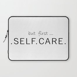 Self Care Laptop Sleeve