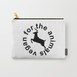 Vegan For The Animals Carry-All Pouch