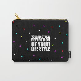 Your body is a... Gym Motivational Quote (Party Style) Carry-All Pouch