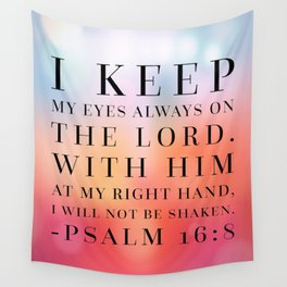Psalm 16:8 Bible Quote Wall Tapestry