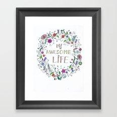 Awesome  Life Color Framed Art Print