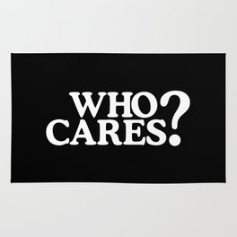 Who cares? Rug