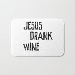 Jesus Drank Wine Bath Mat