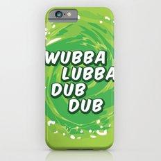 Wubbalubbadubdub Slim Case iPhone 6s