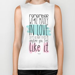 We're madly in love Biker Tank