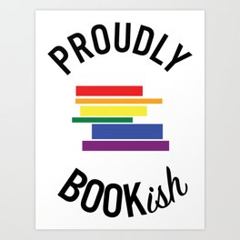 Proudly Bookish Art Print