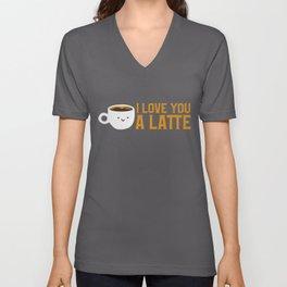 Cute & Funny I Love You A Latte Coffee Pun Unisex V-Neck