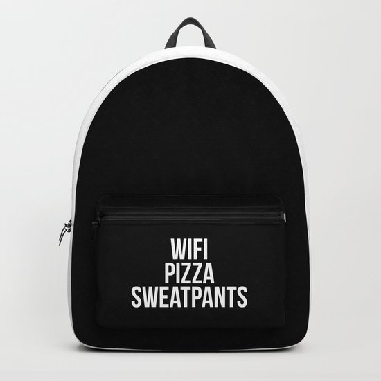 WiFi Pizza Sweatpants Funny Quote Backpack