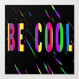 Be Cool Scratch Art Canvas Print