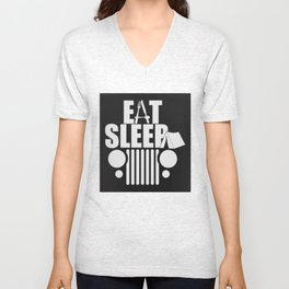 eat sleep jeep Unisex V-Neck