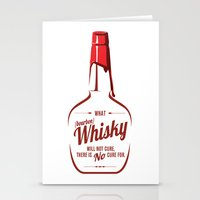 whisky Stationery Cards featuring What Whisky Will Not Cure... by TwoDee Design