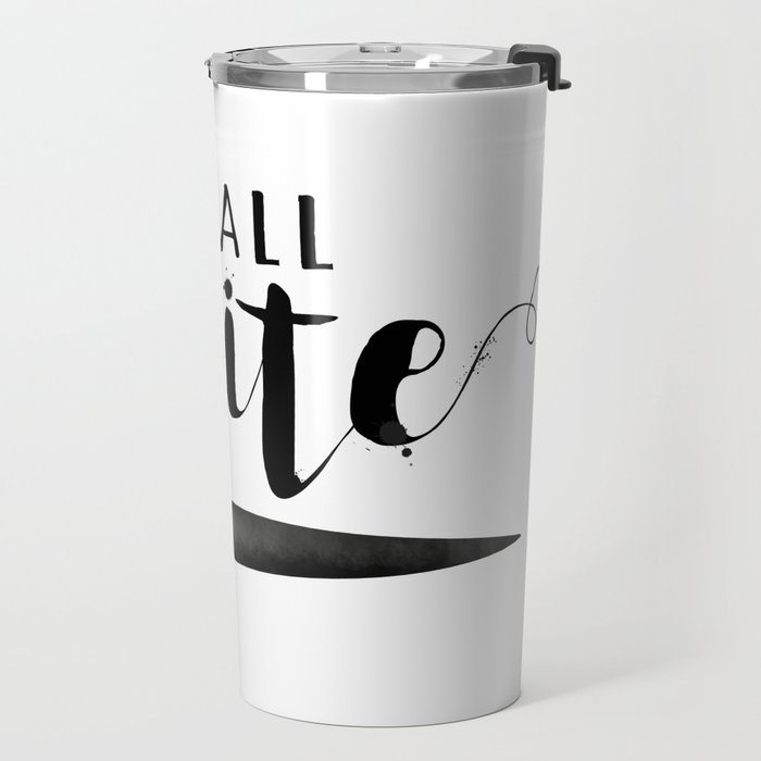 I'm All Write Travel Mug