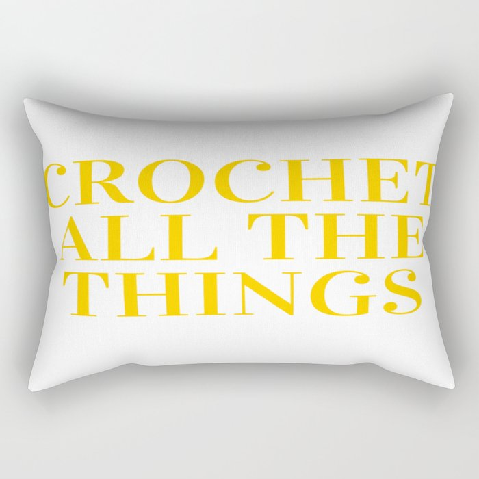 Crochet All The Things in Yellow Rectangular Pillow