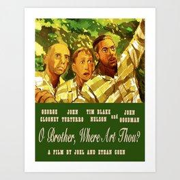 O Brother Where Are Thou Art Print