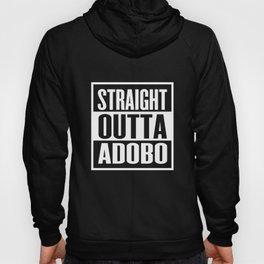 Straight Outta Adobo Hoody
