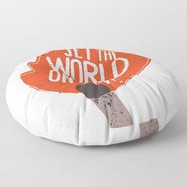 Set the world on fire Floor Pillow