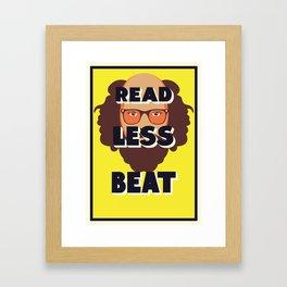 Read Less Beat - Allen Ginsberg Framed Art Print