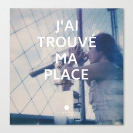 Paris (J'ai trouvé ma place) Canvas Print