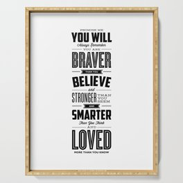 You Are Braver Than You Believe black-white typography poster childrens room nursery wall home decor Serving Tray