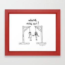Wanna Hang Out? Framed Art Print