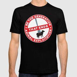 Gerneration That Ends Animal Explotation - Amazing Vegan Quote Gift T-shirt