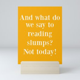 And What Do We Say? Yellow Mini Art Print