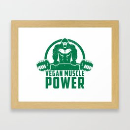 Vegan Muscle Power Gorilla - Funny Workout Quote Gift Framed Art Print