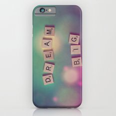 Dream Big Slim Case iPhone 6s