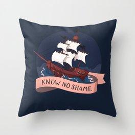 Know no shame Throw Pillow