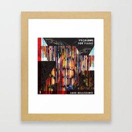 Jake Bellissimo - Problems for Piano - Track 3 Framed Art Print
