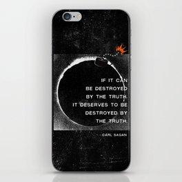 Carl Sagan Quote: Truthbomb iPhone Skin