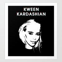 kardashian Art Prints featuring KWEEN kardashian by Tiaguh