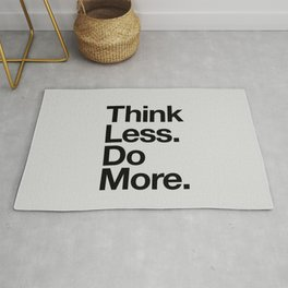 Think Less Do More black and white inspirational wall art typography poster design home decor Rug