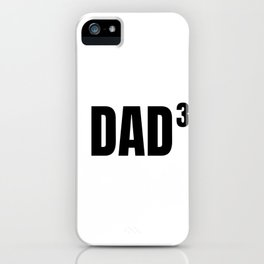 Dad dad father daddy kids 3 math gift iPhone Case