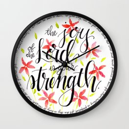 The Joy of the Lord Scripture Watercolor Wall Clock