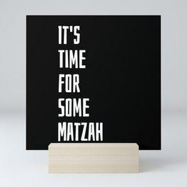 It's Time For Some Matzah Mini Art Print