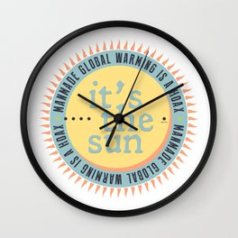 Its The Sun Wall Clock
