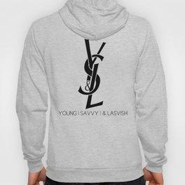 Young | Savvy | & Lavish | YS&L Hoody