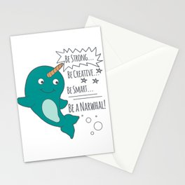 Be A Narwhal! Stationery Cards
