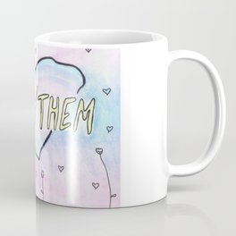 They/them pronouns Coffee Mug