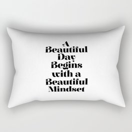 A BEAUTIFUL DAY BEGINS WITH A BEAUTIFUL MINDSET motivational typography inspirational quote Rectangular Pillow