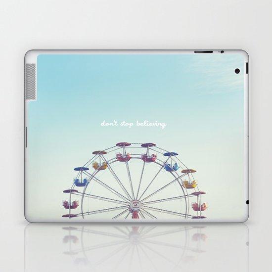 Don't Stop Believing  Laptop & iPad Skin