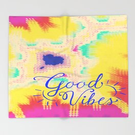 Good Vibes  Throw Blanket