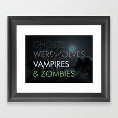 Ghosts, Werewolves, Vampires & Zombies Framed Art Print