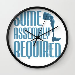 Leg Amputee Amputated Some Assembly Required Gift Wall Clock