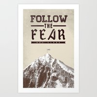 Follow The Fear Art Print