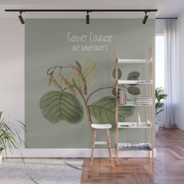 Gather Courage Like Wild Flowers - Botanical Illustrations Wall Mural