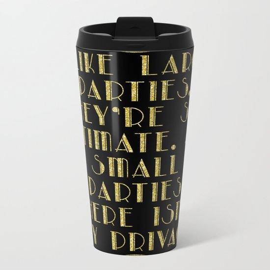 I like large parties - The Great Gatsby Metal Travel Mug